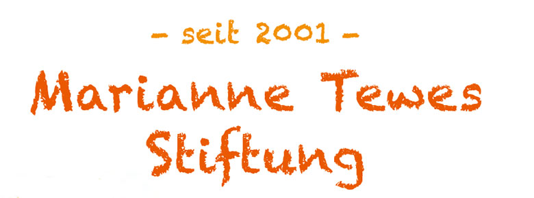 Marianne Tewes-Stiftung seit 2001